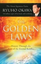 The Golden Laws ebook by Ryuho Okawa