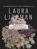 What He Needed ebook by Laura Lippman