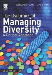 The Dynamics of Managing Diversity ebook by Gill Kirton,Anne-Marie Greene