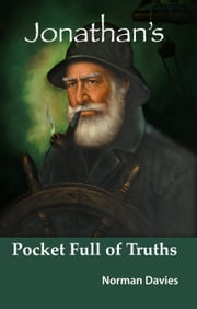 Jonathan's Pocket Full of Truths ebook by Norman Davies