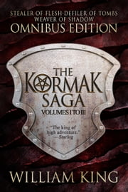 The Kormak Saga Omnibus ebook by William King