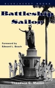 Battleship Sailor ebook by Theodore C. Mason