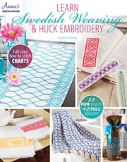 Learn Swedish Weaving & Huck Embroidery ebook by Katherine Kennedy
