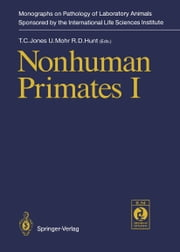 Nonhuman Primates I - Volume 1 ebook by Thomas C. Jones,Ulrich Mohr,Ronald D. Hunt
