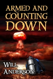 Armed and Counting Down ebook by Will Anderson