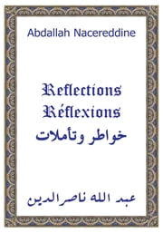 Reflections ebook by Abdallah Nacereddine