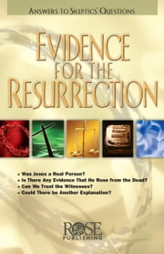 Evidence for the Resurrection ebook by Rose Publishing
