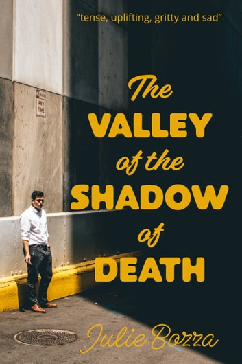 The Valley of the Shadow of Death ebook by Julie Bozza