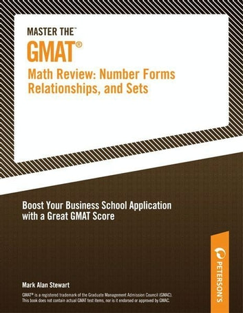 Master the GMAT--Math Review: Number Forms, Relationships, and Sets ebook by Peterson's,Mark Alan Stewart