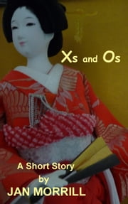 Xs and Os ebook by Jan Morrill
