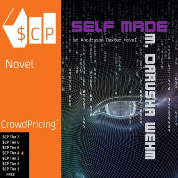 Self Made audiobook by M. Darusha Wehm