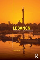 Lebanon - The Politics of a Penetrated Society ebook by Tom Najem