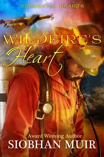 Wildfire's Heart ebook by Siobhan Muir