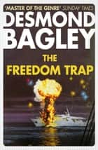 The Freedom Trap ebook by