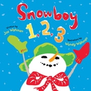 Snowboy 1, 2, 3 - A Picture Book ebook by Joe Wahman