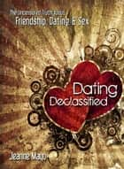 Dating Declassified ebook by Jeanne Mayo