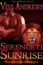 Serengeti Sunrise ebook by Vivi Andrews