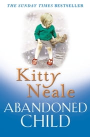 Abandoned Child ebook by Kitty Neale