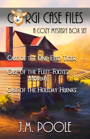 Corgi Case Files Boxed Set: Books 1 - 3 ebook by Jeffrey M. Poole