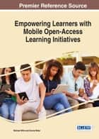Empowering Learners With Mobile Open-Access Learning Initiatives ebook by Michael Mills, Donna Wake