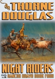 Night Riders ebook by Thorne Douglas