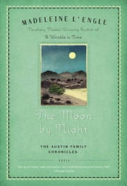 The Moon by Night ebook by Madeleine L'Engle