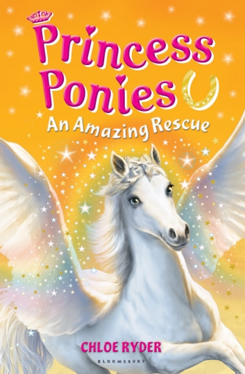 Princess Ponies 5: An Amazing Rescue ebook by Ms. Chloe Ryder