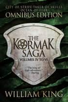 The Second Kormak Saga Omnibus ebook by William King