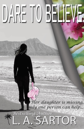 Dare To Believe ebook by L.A. Sartor