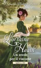 Un erede per il visconte ebook by Lorraine Heath