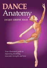 Dance Anatomy ebook by Jacqui Greene Haas