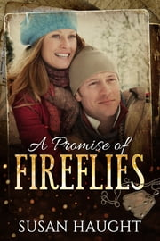 A Promise of Fireflies ebook by Susan Haught
