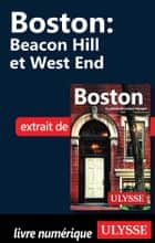 Boston - Beacon Hill et West End ebook by Collectif Ulysse