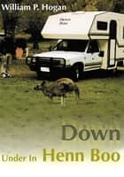 Down Under in Henn Boo ebook by William P. Hogan