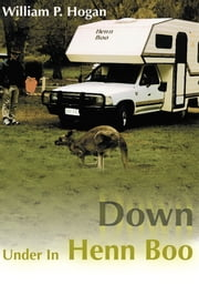 Down Under In Henn Boo ebook by William Hogan