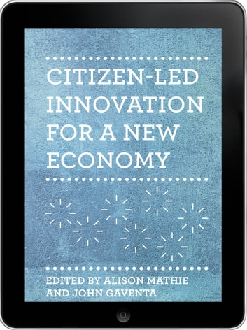 Citizen-led Innovation for a New Economy eBook ebook by