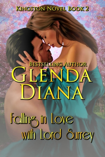 Falling In Love With Lord Surrey Kingston Novel Book 2 Ebook By
