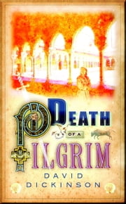 Death of a Pilgrim ebook by David Dickinson