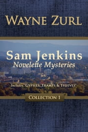 Sam Jenkins Novelette Mysteries Collection 1 ebook by Wayne Zurl