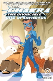 Stan Lee's Chakra The Invincible: Rise of Infinitus #2 ebook by Ashwin Pande,Merrill Hagan,Jeevan J. Kang,Dreamcatcher Studio,Aditya Bidikar,Stan Lee,Sharad Devarajan,Gotham Chopra