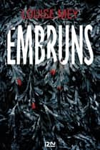 Embruns eBook by Louise MEY