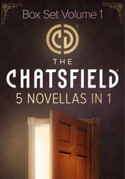 The Chatsfield Novellas Box Set Volume 1 - The Soldier in Room 286\Proposal in Room 309\The Couple in the Dream Suite\The Prince in the Royal Suite\The Doctor in the Executive Suite ebook by Abby Green,Joss Wood,Marguerite Kaye,Susan Stephens,Tina Beckett