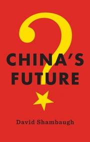 China's Future ebook by David Shambaugh