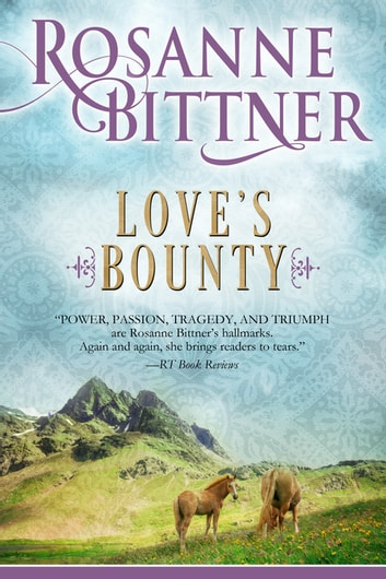 Love's Bounty ebook by Rosanne Bittner