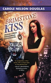 Brimstone Kiss ebook by Carole Nelson Douglas