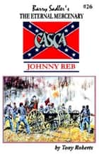 Casca 26: Johnny Reb ebook by Tony Roberts