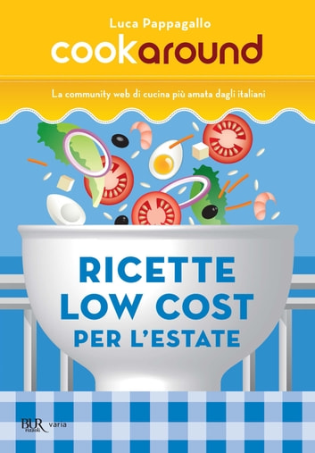 Ricette low cost per l'estate ebook by Luca Pappagallo