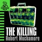 The Killing - Book 4 audiobook by Robert Muchamore