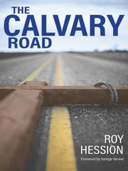 The Calvary Road ebook by Roy Hession,George Verwer