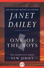 One of the Boys ebook by Janet Dailey